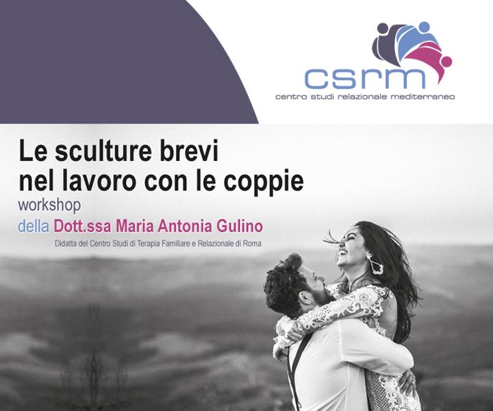 Workshop Le sculture brevi nel lavoro con le coppie della Dott.ssa Maria Antonia Gulino