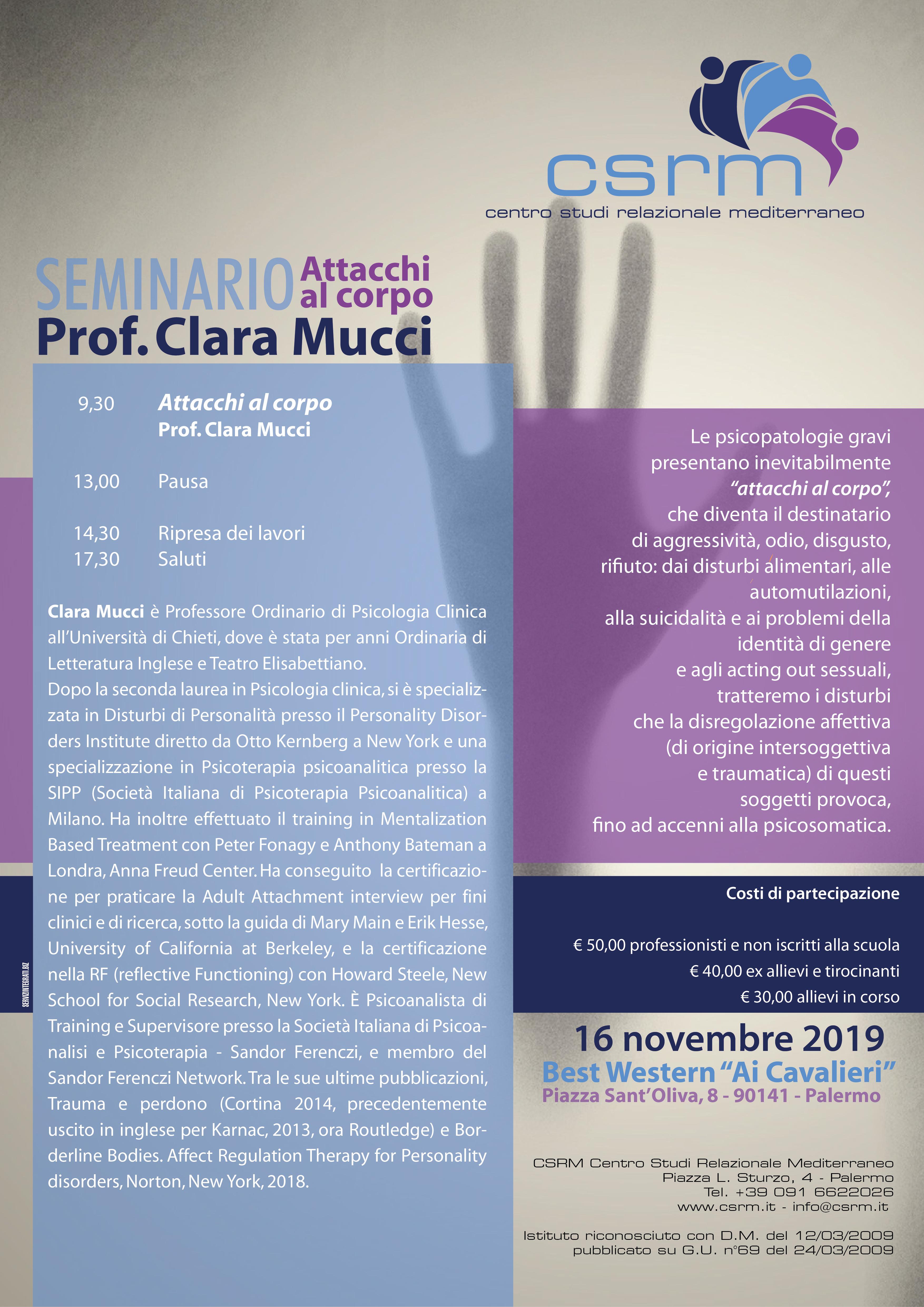 """Sabato 16/11/2019 Seminario """"Attacchi al corpo"""" Prof. Chiara Mucci"""